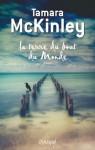 La terre du bout du monde (Grand roman) (French Edition) - Tamara McKinley