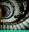 Dying for Mercy (Audio) - Mary Jane Clark, Isabel Keating