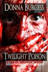 Twilight Poison - Donna Burgess