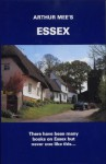 Essex (The King's England) - Arthur Mee