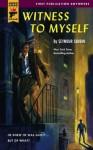 Witness to Myself (Hard Case Crime) - Seymour Shubin