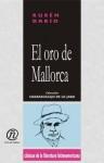 El oro de Mallorca - Rubén Darío