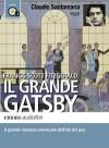 Il Grande Gatsby - F. Scott Fitzgerald, Claudio Santamaria