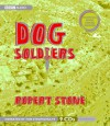 Dog Soldiers - Robert Stone, Tom Stechschulte