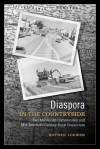 Diaspora in the Countryside: Two Mennonite Communities and Mid-Twentieth-Century Rural Disjuncture - Royden K. Loewen