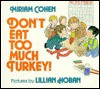 Don't Eat Too Much Turkey! - Miriam Cohen, Lillian Hoban