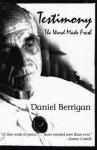 Testimony: The Word Made Fresh - Daniel Berrigan