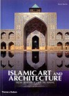 Islamic Art and Architecture: From Isfahan to the Taj Mahal - Henri Stierlin, Anne Stierlin