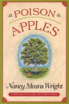 Poison Apples: A Mystery Featuring Vermont Farmer Ruth Willmarth - Nancy Means Wright