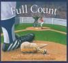 Full Count: A Baseball Number Book - Brad Herzog, Bruce Langton