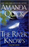 The River Knows (Trade Paperback) - Amanda Quick