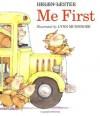 Me First (Sandpiper paperbacks) - Helen Lester, Lynn Munsinger