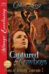 Captured by Cowboys [Doms of Destiny, Colorado 1] - Chloe Lang