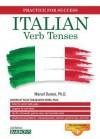 Italian Verb Tenses: Fully Conjugated Verbs - Marcel Danesi