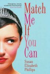 Match Me If You Can (Chicago Stars Series) - Susan Elizabeth Phillips