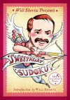 Will Shortz Presents Sweetheart Sudoku: 200 Challenging Puzzles - Will Shortz