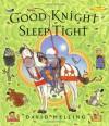 Good Knight Sleep Tight - David Melling