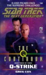 Q-Strike (Star Trek: The Next Generation #49) - Greg Cox, Kristine Kathryn Rusch