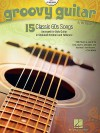 Groovy Guitar: 15 Classic 60s Songs [With CD (Audio)] - Bill Piburn, Hal Leonard Publishing Corporation