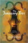 The Janissary Tree (Yashim the Eunuch Series #1) - Jason Goodwin