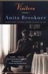 Visitors: A Novel - Anita Brookner