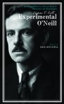 Experimental O'Neill: The Hairy Ape, The Emperor Jones, and The S.S. Glencairn One-Act Plays - Eugene O'Neill, Rick Mitchell