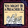 You Might Be a Preacher If...: A Laugh-A-Page Look at the Life of a Preacher, Volume 2 - Stan Toler