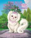 Pink Nose Princess Sophie: Secret Adventure at the Arboretum - Dessia Crawmer, Latuasha Cox, Corey Wolfe