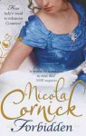 Forbidden (Scandalous Women of the Ton, #6) - Nicola Cornick