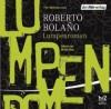 Lumpenroman - Roberto Bolaño, Christian Hansen, Winnie Böwe