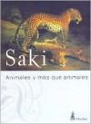 Animales y más que animales - Saki
