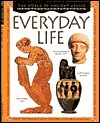 Everyday Life (The World Of Ancient Greece) - Robert Hull