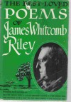 The Best Loved Poems of James Whitcomb Riley - James Whitcomb Riley