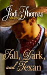 Tall, Dark, and Texan - Jodi Thomas