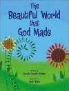 The Beautiful World That God Made - Rhonda Gowler Greene