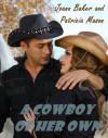 A Cowboy of Her Own (BBW Romance) - Joann Baker, Patricia Mason