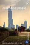 China's Development: Capitalism and Empire (Rethinking Globalizations) - Michel Aglietta, Guo Bai