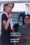 Detective Sentences - Barbara Henning