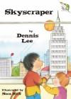 Skyscraper - Dennis Lee, Nora Hilb