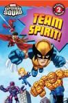 Super Hero Squad: Team Spirit! - Lucy Rosen