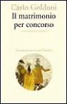 Matrimonio Per Concorso - Carlo Goldoni