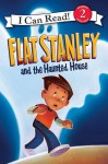 Flat Stanley and the Haunted House - Jeff Brown, Lori Haskins Houran, Macky Pamintuan