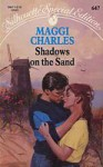 Shadows on the Sand - Maggi Charles