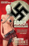 Adolf in Wonderland - Carlton Mellick III