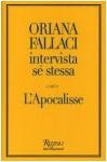 Oriana Fallaci intervista sé stessa - L'Apocalisse - Oriana Fallaci