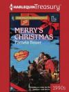 Merry's Christmas: 670 (Harlequin Super Romance) - Pamela Bauer