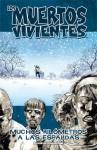Los muertos vivientes, Vol. 2: Muchos kilómetros a las espaldas - Robert Kirkman, Charlie Adlard
