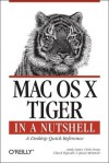 Mac OS X Tiger in a Nutshell - Andy Lester, Chuck Toporek, Chris Stone, Andy Lester