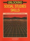 Unlocking Social Studies Skills - John R. O'Connor, Robert M. Goldberg