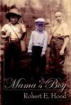 Mama's Boy - Robert Hood